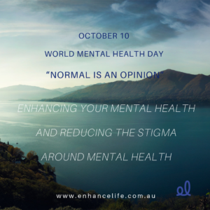 Normal is an opinion - World Mental Health Day 2018