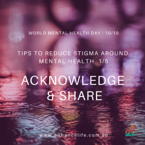 Acknowledge and share to reduce stigma