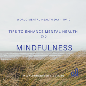 Mindfulness to enhance your mental health