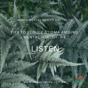 Listening can reduce stigma around mental health