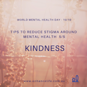 Kindness can reduce stigma around mental health